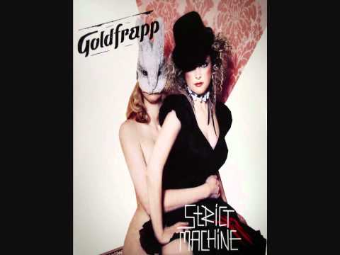 Goldfrapp - Strict Machine [HQ] - YouTube