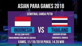 Jadwal Live Semi Final Badminton Ganda Putri, Indonesia Vs Thailand di Asian Para Games 2018