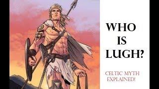 Lugh - The Impetuous God Of The Celts (Celtic Mythology Explained)