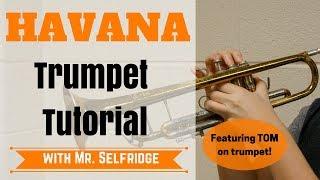 Havana - TRUMPET Tutorial
