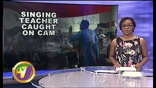 TVJ News: Singing Teacher Caught on Cam - November 29 2019