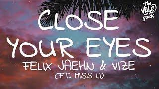 Felix Jaehn & VIZE - Close Your Eyes (Lyrics) ft   - YouTube