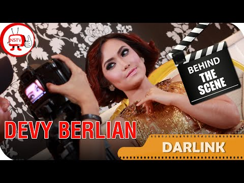 Devy Berlian - Behind The Scenes Video Klip Darlink - NSTV Mp3