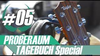Proberaum-Tagebuch #5