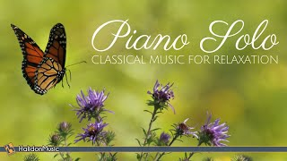 Piano Solo - Classical Music for Relaxation