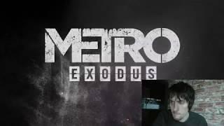 Metro Exodus геймплей \ дата выхода \ е3 2018 \ реакция