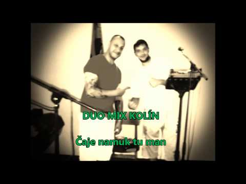 Duo Mix Kolín - DUO MIX KOLÍN - Čaje namuk tu man
