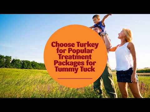 Choose-Turkey-for-Popular-Treatment-Packages-for-Tummy-Tuck