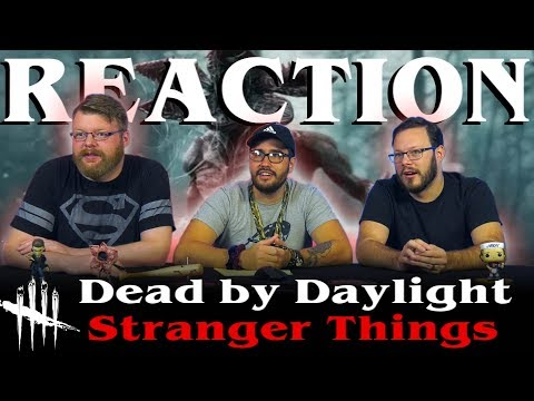 Dead by Daylight | Stranger Things | Trailer REACTION!!