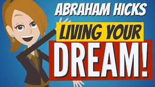 Abraham Hicks - You Have The POWER To Live Your DREAM LIFE!