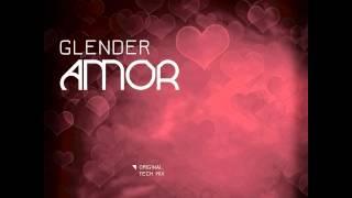 Amor - Original Mix - Glender - Niraya World Records