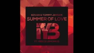 Kovan & Tommy Jayden - Summer Of Love (CAJA Remix) (ft. Reece Lemonius)