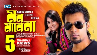 Mon Mane Na   Arfin Rumey   Kheya   Official Music Video   Bangla Hit Song   Full HD