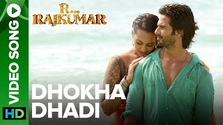 Dhokha Dhadi (Official Video Song) | R Rajkumar | Shahid
