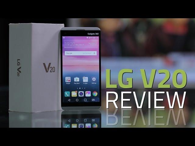 LG V20 Review | NDTV Gadgets360 com