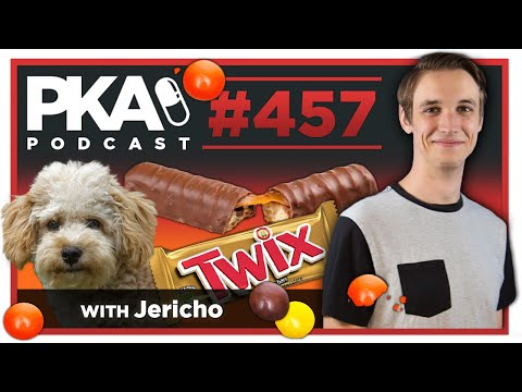 PKA 457 w/ Jericho - Taylor Bought 2 Dogs, Crazy Not Pregnant Lady, Candy Power Ranking