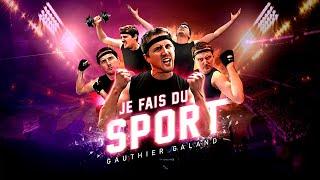 Je Fais Du Sport - Gauthier Galand