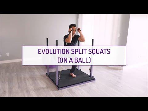 Evolution Split Squats (Ball)