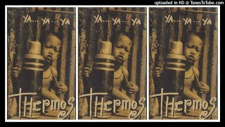 Thermos - Ya... Ya... Ya... (1995) Full Album