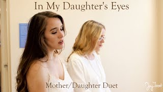 Mother Daughter Duet - In My Daughter's Eyes Martina McBride Cover