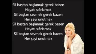 Kibariye - Sil Baştan - Şarkı Sözü - Lyrics