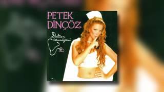 Petek Dinçöz - Sandım Ki