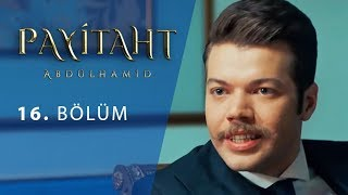 Payitaht Abdulhamid episode 16 with English subtitles Full HD