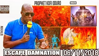 Prophet Kofi Oduro On Escape The Damnation