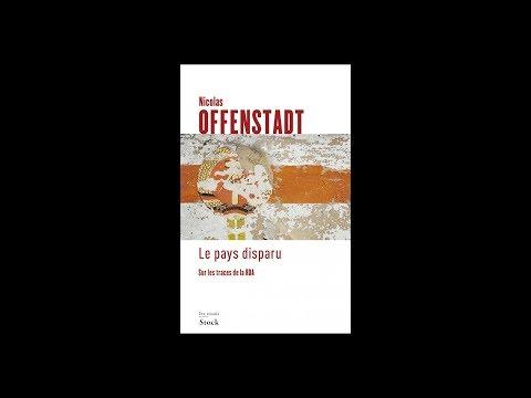 Nicolas Offenstadt - Le pays disparu : sur les traces de la RDA