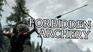 Skyrim: Forbidden Archery Techniques (Archery Guide)