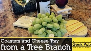 Make Coasters and a Cheese Tray from a Tree Branch