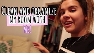 CLEAN and ORGANiZE my room