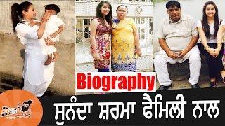 Sunanda Sharma  With Family  Biography  Mother  Father  Songs  Jatt Yamla Song  Patake Song