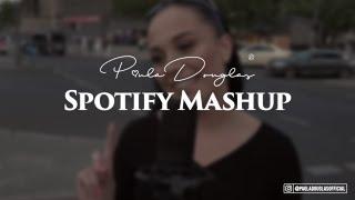 Spotify Mashup   Paula Douglas Prod. By Svd