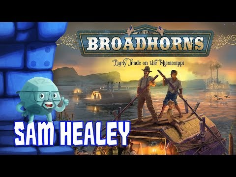 Broadhorns: Early Trade on the Mississippi Review with Sam Healey