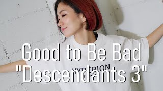 """Good to Be Bad From """"Descendants 3"""" _ Dance Choreography by YUKA for KIDS"""