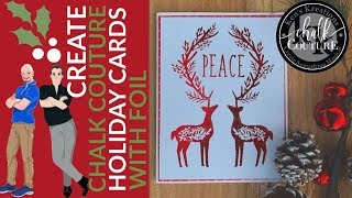 CHALK COUTURE HOLIDAY CARDS WITH FOIL