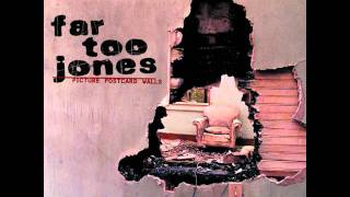Far Too Jones - Torn Asunder