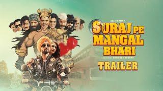 Suraj Pe Mangal Bhari - Official Trailer