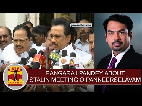 Rangaraj-Pandey-about-M-K-Stalin-Meeting-O-Panneerselvam-at-Secretariat