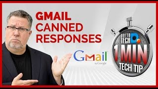 Using Gmail Canned Responses - OMTT4