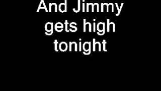 Jimmy Gets High Lyrics
