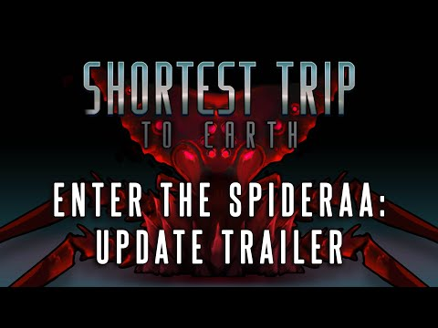 Shortest Trip to Earth - Enter the Spideraa: Update Trailer thumbnail