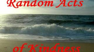 Random Acts of Kindness.mpg