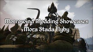Morrowind Modding Showcases - Mora Stada 2020 Flyby