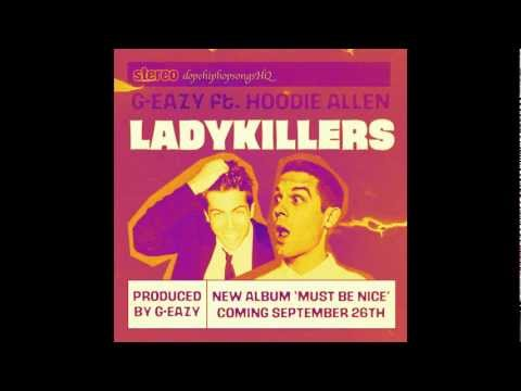 G-Eazy - Lady Killers Ft.Hoodie Allen (HQ W Download)