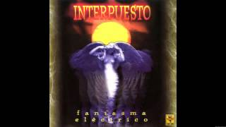 Interpuesto - El Fantasma Eléctrico (Álbum completo)
