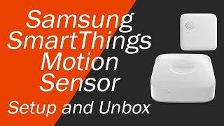 Samsung SmartThings Motion Sensor Setup and Unboxing