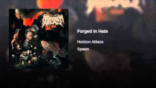 Forged in Hate