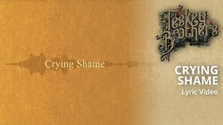 Crying Shame (official Lyric Video)